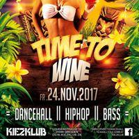 Time To Wine - Freitag 24.11.17 - Kiezklub