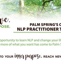 Elevate YOUR Excellence - NLP Practitioner - Palm Springs 2017