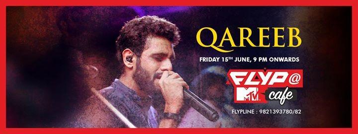 Qareeb performing Live