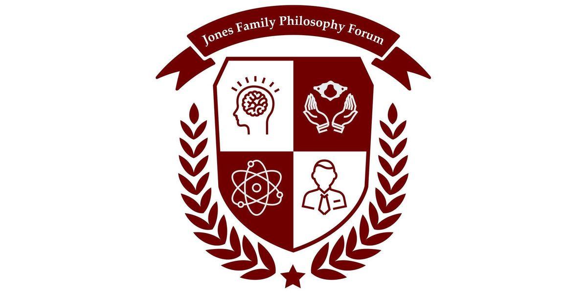 Jones Family Philosophy Forum