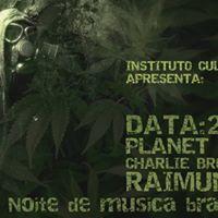 Noite Brasileira - Planet Hemp Charlie Brown Jr. Raimundos.