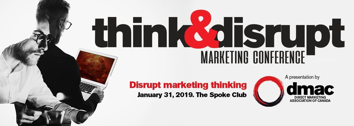 Think & Disrupt Marketing Conference