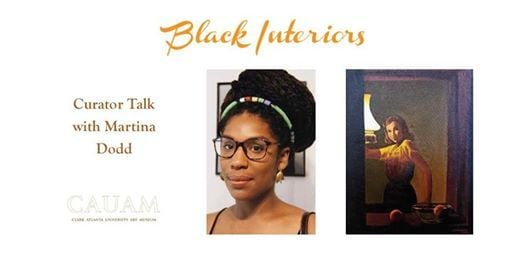 Black Interiors Curator Talk with Martina Dodd