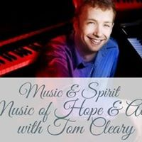 Music &amp Spirit Service Music for Hope &amp Action with Tom Cleary