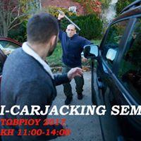 ANTI CarJacking Seminar