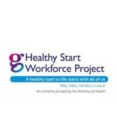 Healthy Start Workforce Project