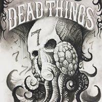 Dead Things 7