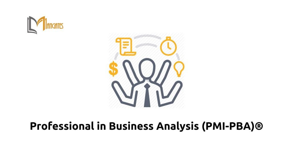 Professional in Business Analysis (PMI-PBA) in Calgary on Dec 10th-13th 2018