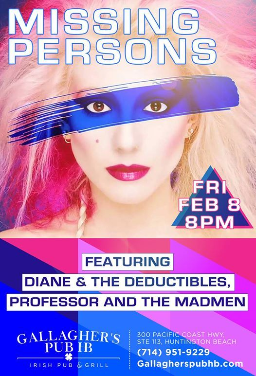 Missing Persons With Diane & The Deductibles And More at