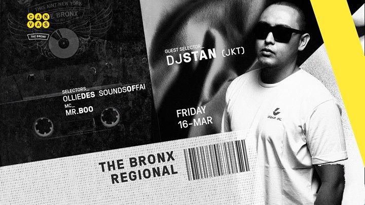 The Bronx Regional ft DJ Stan (JKT)