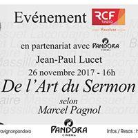 RCF - Lecture &quotDe Lart du sermon&quot par Jean-Paul Lucet