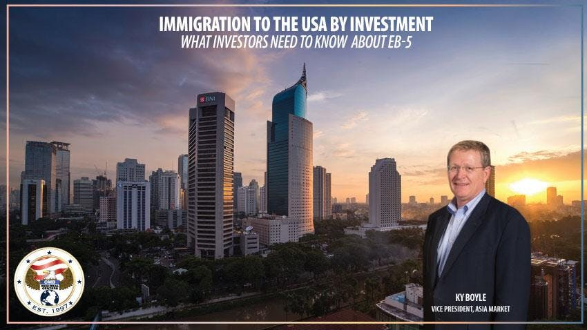 USA EB-5 Immigration By Investment - Jakarta Meetings