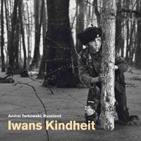 Film Iwans Kindheit von Andrej Tarkowskij