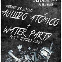 Water Party con Aullido Atmico