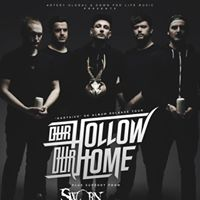 House of Pain Promotions presents Our Hollow Our Home  Support