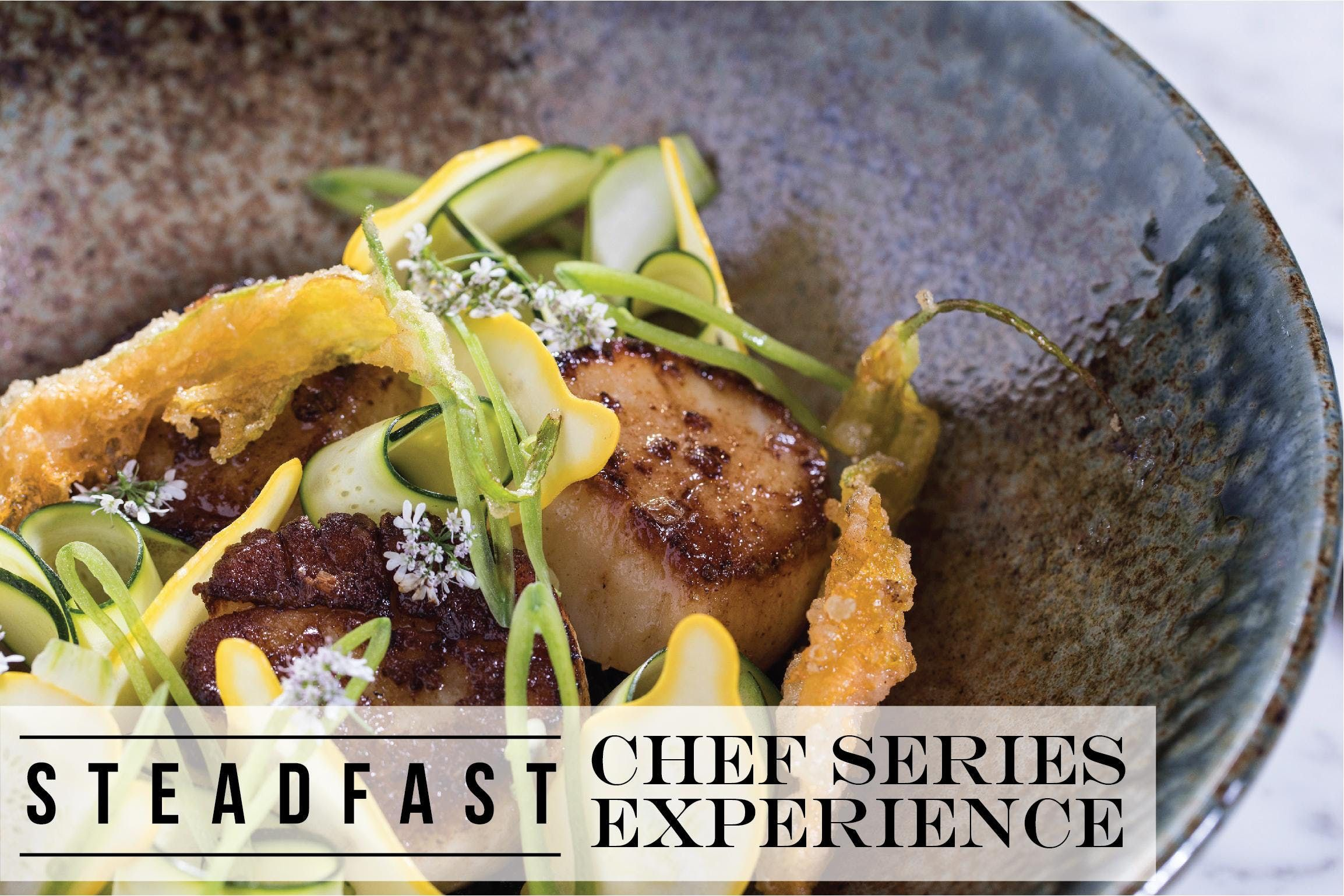 Chef Series Experience : Chefs Garden at Steadfast Restaurant, Chicago