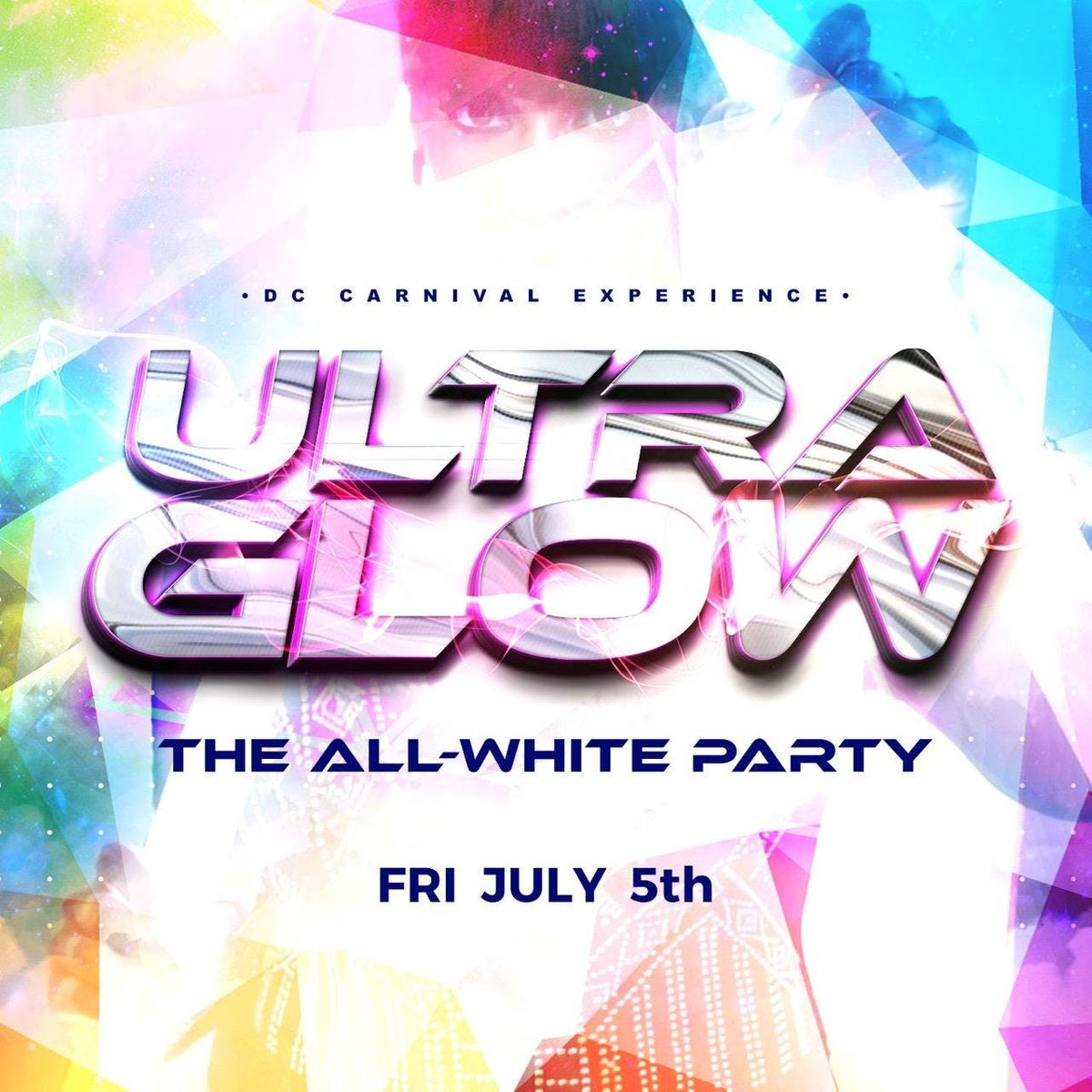 ULTRA GLOW  The All-White Party