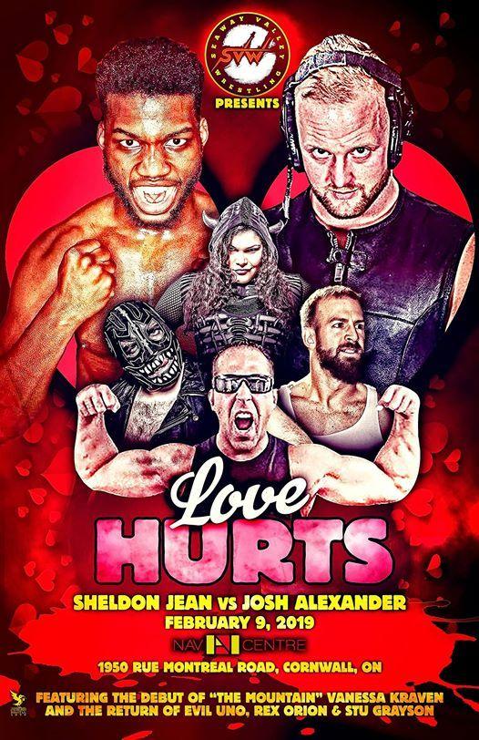 Seaway Valley Wrestling 2 presents LOVE HURTS