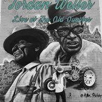 Jordon Weller Live at the Old Quarter
