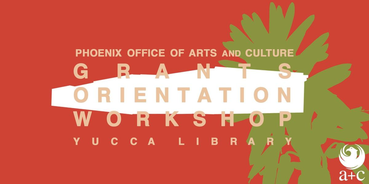 Grant Orientation Workshop at Yucca Library | Phoenix
