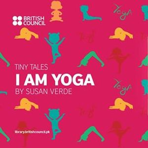 Tiny Tales I Am Yoga by Susan Verde