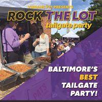 Rock The Lot Tailgate Party - Baltimore vs. Miami