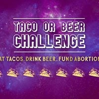 Houston Taco or Beer Challenge for Lilith Fund