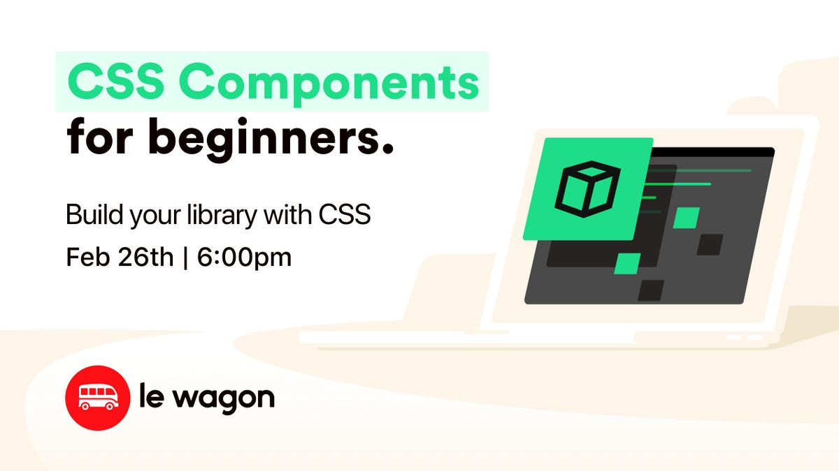CSS Components for Beginners Workshop