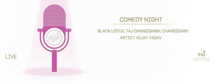 Comedy Night at Black Lotus Taj Chandigarh