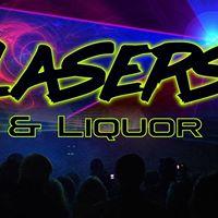Lasers and Liquor POP Night