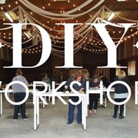 DIY Workshops- Guelph