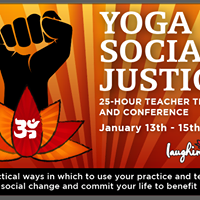 Yoga &amp Social Justice Training and Conference