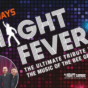 Night Fever - Ultimate Bee Gees Tribute - 2019 Adelaide Fringe