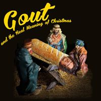 Gout and the REAL meaning of Christmas