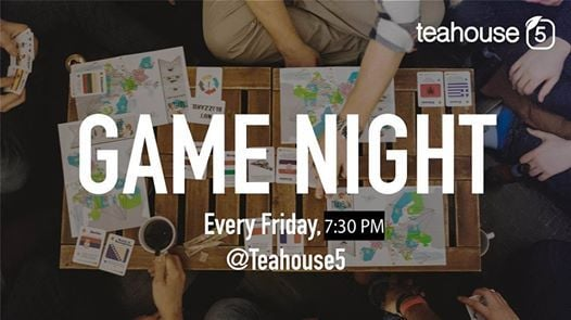 Game Night - Every Friday