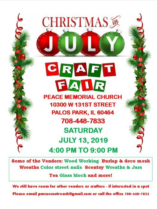Christmas In July Color Street.Christmas In July At Peace Memorial Church Ucc Palos Park