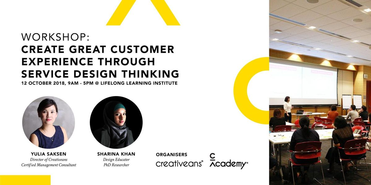 Workshop Create Great Customer Experience Through Service Design Thinking
