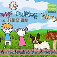 Gyermeknapi Bulldog Party s HBS Tenyszszemle  2017.mjus 28.