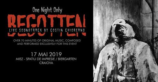 Begotten - Live Soundtrack by Costin Chioreanu