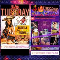 Teasers Tequila Tues 30 VIP Private Shows Happy Hour 12-7pm