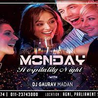 Monday Hospitality Night with DJ Gaurav Madan 9 pm at Agni