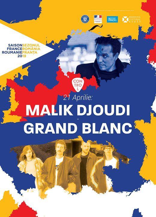 Grand Blanc  Malik Djoudi (FR) Live  Control