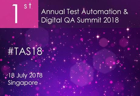 Test Automation Summit Singapore 2018
