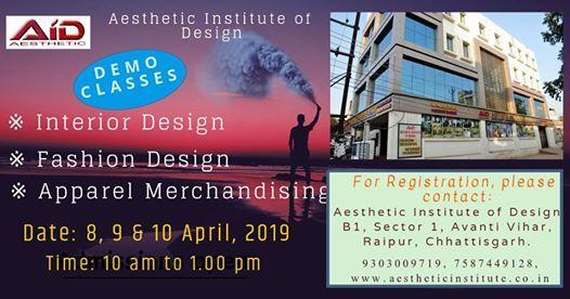 Demo Classes For Inerior Design Fashion Design Apparel At Aesthetic Institute Of Design B 1 Sector 1 Avanti Vihar Raipur Chhattisgarh Raipur
