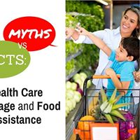 Myths vs Facts Health Care Coverage and Food Assistance