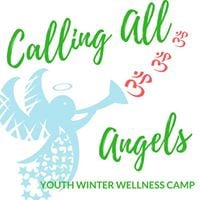 Calling All Angels Youth Winter Wellness Camp