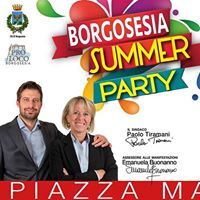 Borgosesia Summer PARTY - First Edition 2017