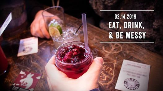 Eat Drink and be Messy  Valentines Day