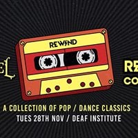 The Rewind Collection at The Deaf Institute