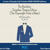 The Bachelor with Playwrights Guild of Canada